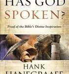 Hank Hanegraaff Has God Spoken