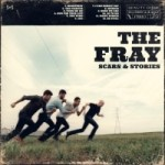 The Fray – Scars & Stories