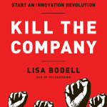 Lisa Bodell – Kill The Company