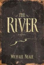 Michael Neale – The River