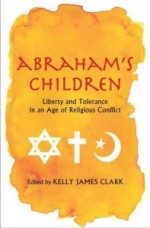 Kelly James Clark – Abraham's Children