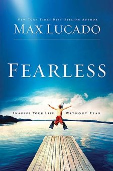 Max Lucado – Fearless