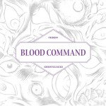 Blood Command – Ghostclocks