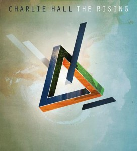 Charlie Hall – The Rising