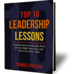 Thomas Finneran – Top 10 Leadership Lessons