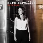 Sara Bareilles – More Love – Songs from Little Voice Season One